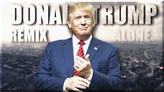 download lagu download musik download mp3 ♪ Donald Trump ft. Alan Walker - Alone