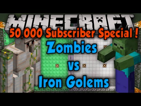 Zombies Vs. Iron Golems - 50,000 Subscriber Special!!