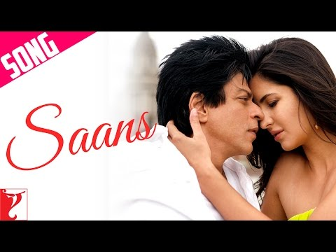Saans - Song - Jab Tak Hai Jaan 2012