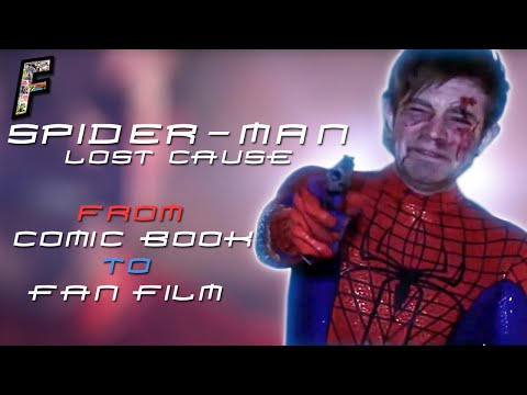 Spider-Man: Lost Cause | From Comic Book to Fan Film! | Film Form Studios