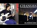 Changes (Original) - Music Video