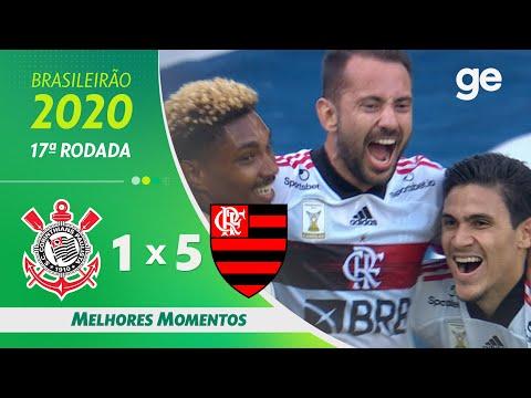 CORINTHIANS 1 X 5 FLAMENGO | MELHORES MOMENTOS | 17ª RODADA BRASILEIRÃO 2020 | ge.globo