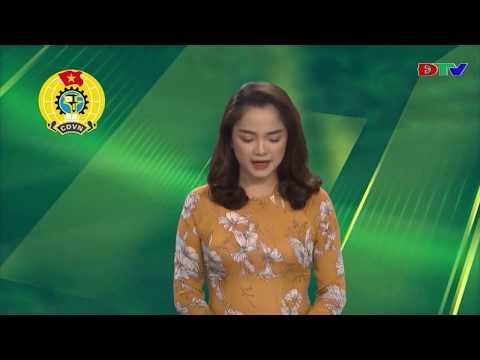 Lao động và Công đoàn Điện Biên (Số 5 - ngày 10/5/2020)
