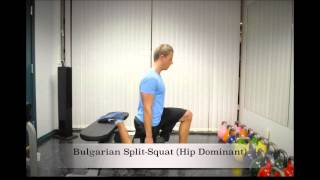 Bulgarian Split-Squat (Hip Dominant)