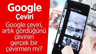 Google Çeviri ile hâlâ dalga mı geçiyorsunuz? Bir daha düşünün.