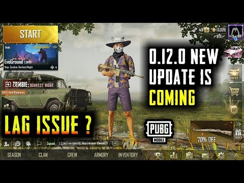 PUBG MOBILE 0.12.0 ANOTHER NEW UPDATE IS COMING | LAG FIXED ?