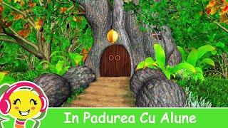 IN PADUREA CU ALUNE - Melodie pentru copii cu animatie 3D Nou! Aplicatie Cantece Gradinita pentru Android si iOS !