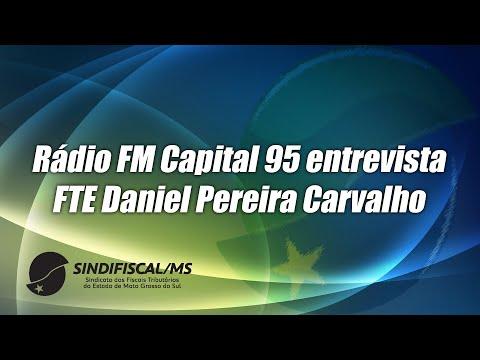 Rádio FM Capital entrevista FTE Daniel Pereira Carvalho