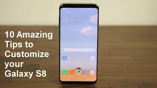 Video 10 Amazing Tips to Customize your Samsung Galaxy S8 MP3, 3GP, MP4, WEBM, AVI, FLV November 2017