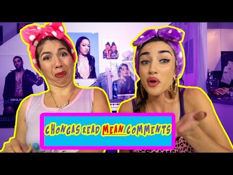 CHONGA GIRLS READ MEAN COMMENTS | THE CHONGA GIRLS