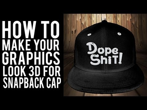 How to graphics look 3d for Snap Back Hats