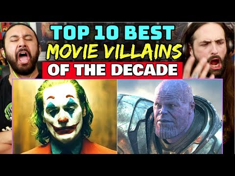 TOP 10 BEST Movie VILLAINS Of The DECADE - REACTION!!!
