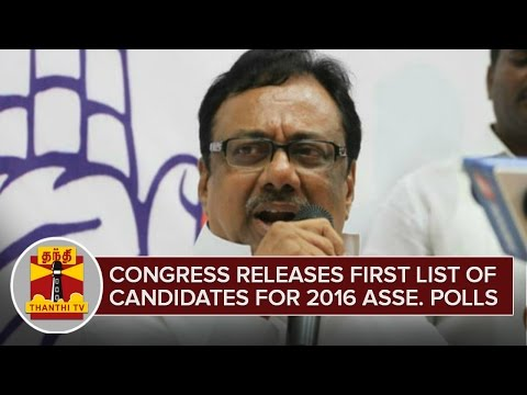 Congress-releases-First-List-of-Candidates-for-2016-Assembly-Polls--Thanthi-TV
