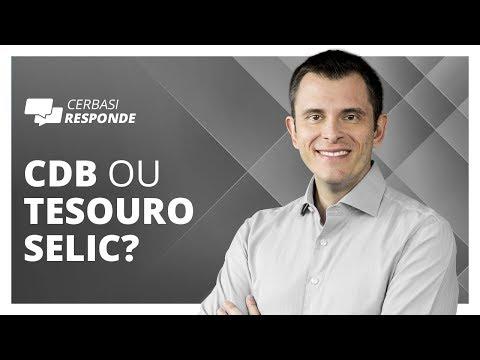 É melhor investir em CDBs ou no Tesouro Selic? - #CerbasiResponde