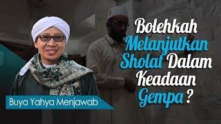 Video Bolehkah Melanjutkan Sholat Dalam Keadaan Gempa? - Buya Yahya Menjawab MP3, 3GP, MP4, WEBM, AVI, FLV Oktober 2018