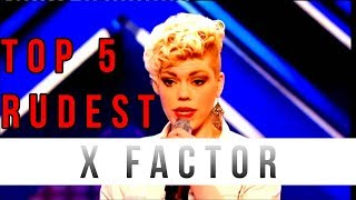 Video TOP 5 ANGRIEST CONTESTANTS ON X FACTOR!!! download in MP3, 3GP, MP4, WEBM, AVI, FLV January 2017