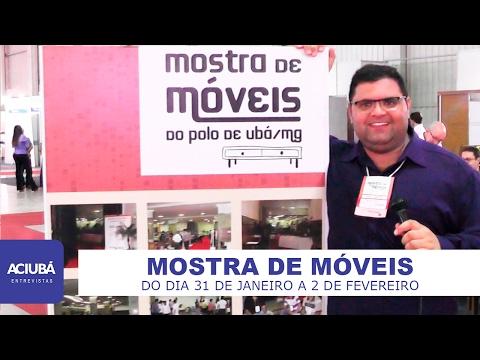 Mostra de Móveis em Ubá - ACIUBÁ ENTREVISTAS - 06-02-2017