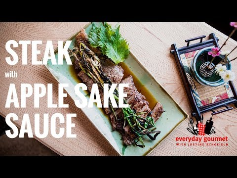 Steak with Apple Sake Sauce | Everyday Gourmet S7 E65