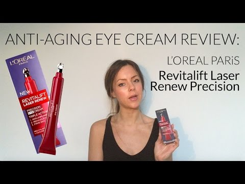 Anti-aging eye cream review: L'Oreal Revitalift Laser Renew Precision