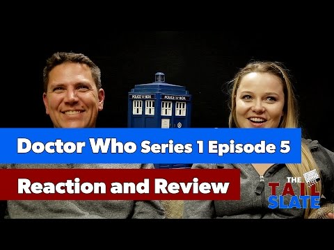 Doctor Who Reaction & Review - Series 1 Episode 5