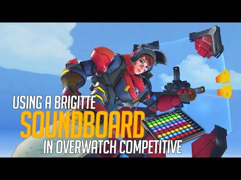 Using a Brigitte Soundboard in Overwatch Competitive! (Overwatch Trolling)