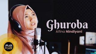 Video Alfina Nindiyani - Ghuroba (Music Video) MP3, 3GP, MP4, WEBM, AVI, FLV Maret 2019