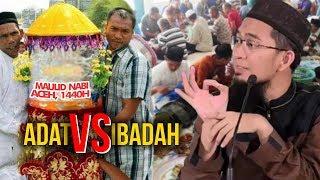 Video JANGAN SALAH KAPRAH, Ini Beda Adat dengan Ibadah - Ustadz Adi Hidayat LC MA MP3, 3GP, MP4, WEBM, AVI, FLV November 2018