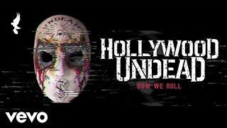 Video Hollywood Undead - How We Roll (Audio) MP3, 3GP, MP4, WEBM, AVI, FLV Agustus 2018