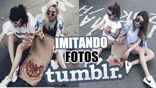 IMITANDO FOTOS TUMBLR Ft  LuisaFernandaW - Pautips