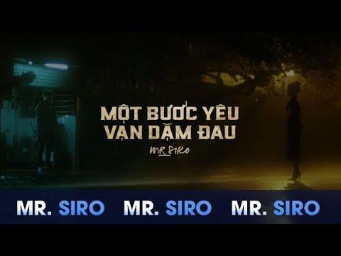 MỘT BƯỚC YÊU, VẠN DẶM ĐAU - MR.SIRO [TEASER MV] - Thời lượng: 45 giây.
