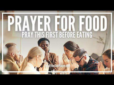 Prayer Before Meals - Grace Prayer For Food Before Eating