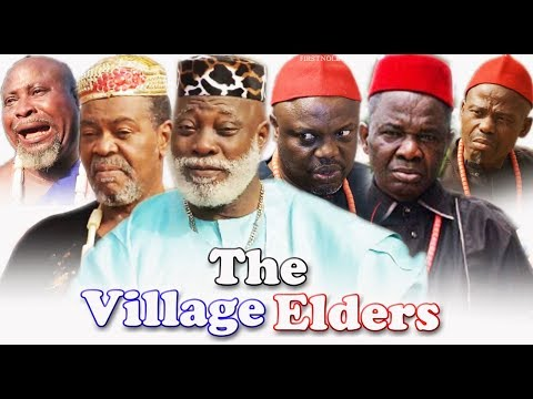 The Village Elders Part 1 - Latest Classic Nollywood Movies