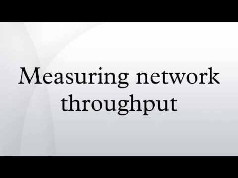 Measuring network throughput