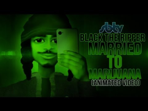 Black The Ripper – Married To Marijuana [Animated Video] @Blacktheripper