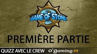 Game of Stone avec Pac et Steofix - Partie 1