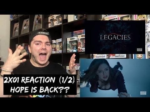 LEGACIES - 2x01 'I'LL NEVER GIVE UP HOPE' REACTION (1/2)