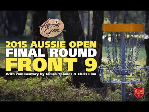 2015 Disc Golf Aussie Open – Final Round Front 9 (McBeth, Lizotte, Wysocki, Feldberg)