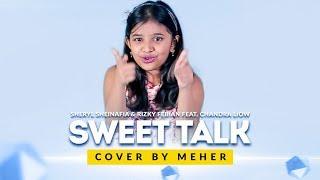 Sheryl Sheinafia & Rizky Febian Feat. Chandra Liow - Sweet Talk   Cover by Meher