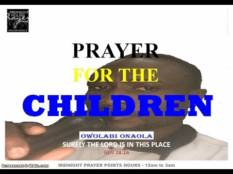 Prayer for the children - Owolabi Onaola