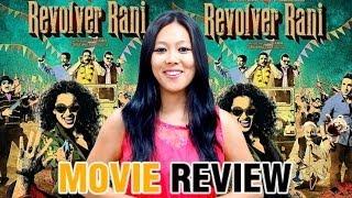 Revolver Rani Movie Review By Kobyum Zirdo