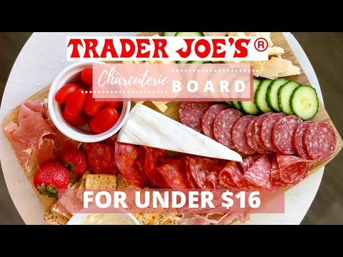 Charcuterie Board DIY on a budget using all Trader Joe's ingredients