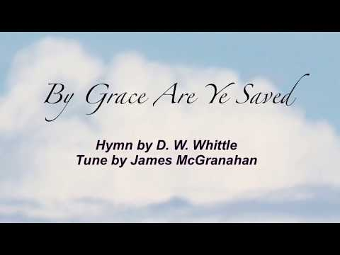 By Grace Are Ye Saved (Sacred Songs & Solos #18)