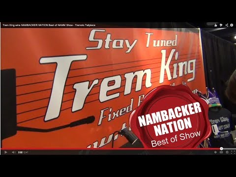 Trem King wins NAMBACKER NATION Best of NAMM Show - Tremolo Tailpiece