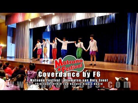 Coverdance by F6 | Matsuno Festival : Osomatsu-san Only Event