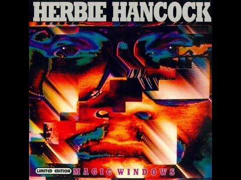 Herbie Hancock – Magic Windows (Full Album)