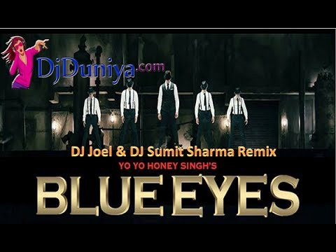 Video Honey Singh Blue Eyes DJ Joel & DJ Sumit Sharma Remix download in MP3, 3GP, MP4, WEBM, AVI, FLV January 2017