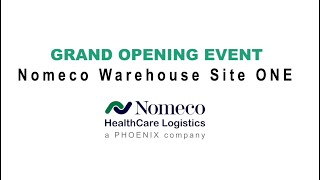 Grand Opening Event – Nomeco Warehouse Site ONE