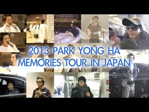 - 2013 PARK YONG HA MEMORIES TOUR IN JAPAN...