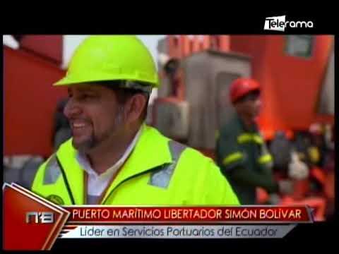 Puerto Marítimo Libertador Simón Bolívar líder en servicios portuarios del Ecuador