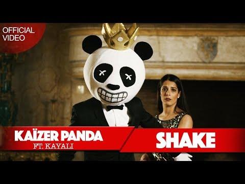 Kaïzer Panda - SHAKE  (ft. Kayali ) (Official Video)